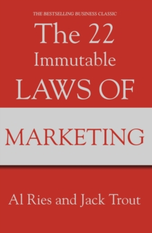 The 22 Immutable Laws Of Marketing, Paperback / softback Book