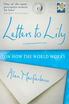 Letters to Lily : On How the World Works, Paperback Book