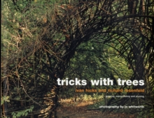 Tricks with Trees : Land Art for the Garden, Hardback Book