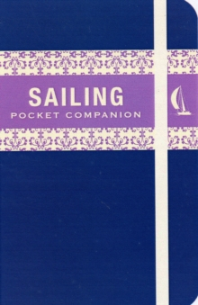 The Sailing Pocket Companion, Hardback Book