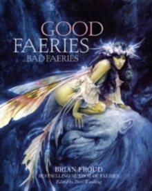 Good Faeries Bad Faeries, Hardback Book