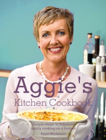 Aggie's Family Cookbook : Save time, save money, Hardback Book