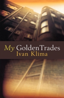 My Golden Trades, Paperback Book