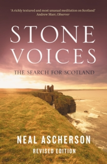 Stone Voices : The Search for Scotland, Paperback Book