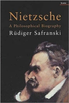 Nietzsche : A Philosophical Biography, Paperback Book
