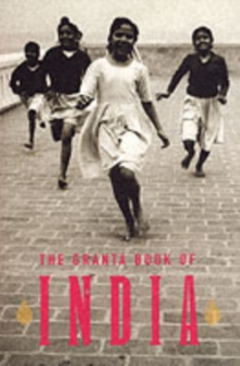 The Granta Book Of India, Paperback / softback Book