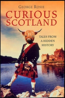 Curious Scotland, Paperback Book