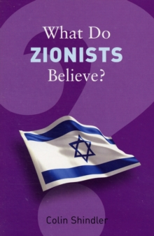 What Do Zionists Believe?, Paperback / softback Book