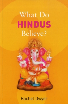 What Do Hindus Believe?, Paperback Book