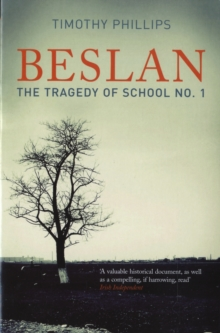 Beslan : The Tragedy of School No. 1, Paperback Book