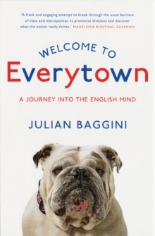 Welcome To Everytown : A Journey Into The English Mind, Paperback / softback Book