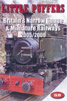 Little Puffers : Britain's Narrow Gauge and Miniature Railways, Paperback Book
