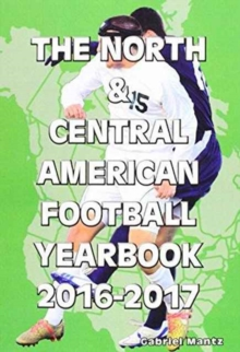 The North & Central American Football Yearbook, Paperback Book