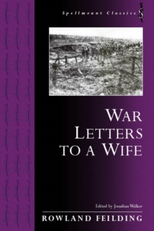 War Letters to a Wife, Paperback / softback Book