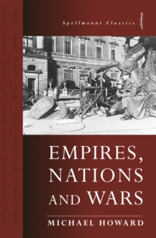 Empires, Nations and Wars, Paperback / softback Book