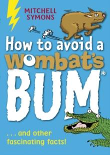 How to Avoid a Wombat's Bum, Paperback / softback Book