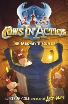 Cows in Action 2: The Moo-my's Curse, Paperback Book