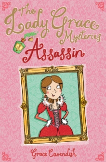 The Lady Grace Mysteries: Assassin, Paperback Book