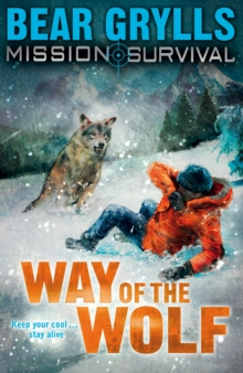 Mission Survival 2: Way of the Wolf, Paperback Book