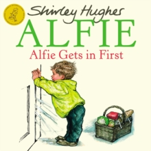 Alfie Gets in First, Paperback / softback Book