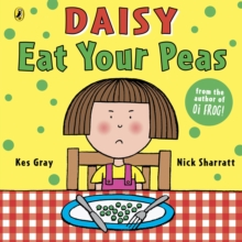 Daisy : Eat Your Peas, Paperback Book