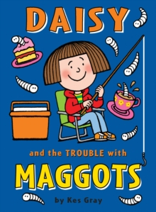 Daisy and the Trouble with Maggots, Paperback Book