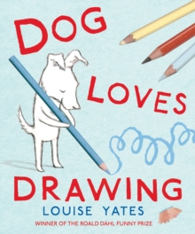 Dog Loves Drawing, Paperback Book