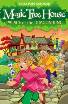 Magic Tree House 14 : Palace of the Dragon King, Paperback Book