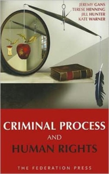 Criminal Process and Human Rights, Paperback Book