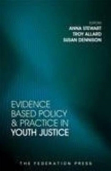 Evidence Based Policy and Practice in Youth Justice, Paperback / softback Book
