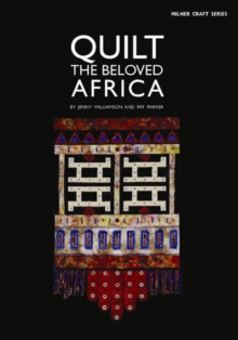 Quilt the Beloved Africa, Paperback Book