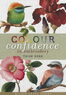 Colour Confidence in Embroidery, Hardback Book