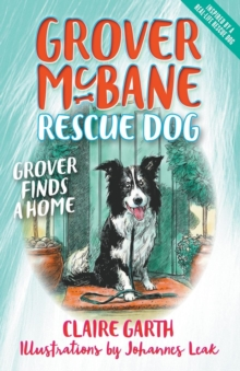 Grover McBane Rescue Dog: Grover Finds a Home (Book 1), Paperback Book