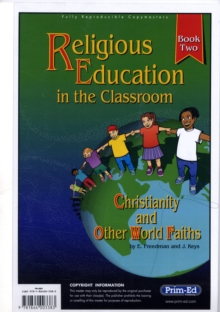 Religious Education in the Classroom : Bk. 2, Paperback Book