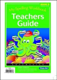 My Spelling Workbook : Teachers Guide Bk. D, Paperback / softback Book