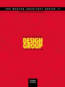 Development Design Group: Selected and Current Works, Hardback Book
