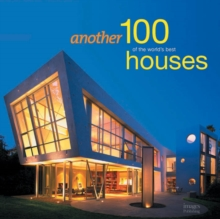 Another 100 of the World's Best Houses, Hardback Book