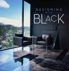 Designing with Black: Architecture and Interiors, Hardback Book