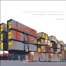 Innovative Student Residences: New Directions in Sustainable, Hardback Book