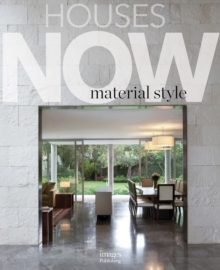 Houses Now: Material Style, Hardback Book