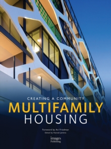 Multifamily Housing: Creating a Community, Hardback Book