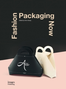Fashion Packaging Now, Hardback Book