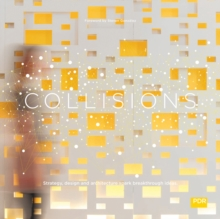 Collisions: Strategy, Design and Architecture Spark, Hardback Book