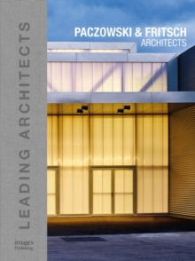 Paczowski and Fritsch Architects : Leading Architects, Hardback Book