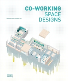 Co-Working Space Designs, Hardback Book