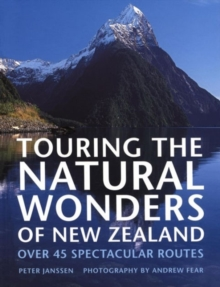 Touring the Natural Wonders of New Zealand, Hardback Book
