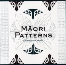 Colouring Book: Maori Patterns, Colour Your World, Paperback / softback Book
