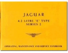 Jaguar E-Type 4.2 Series 2 Handbook, Paperback / softback Book