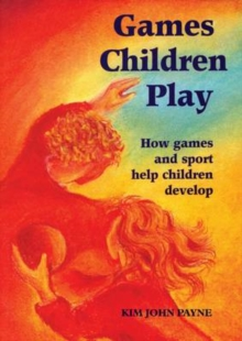 Games Children Play, Paperback Book