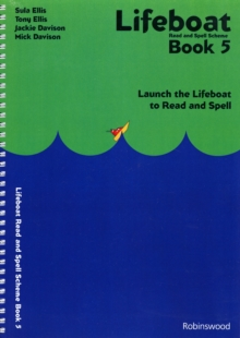Lifeboat Read and Spell Scheme : Launch the Lifeboat to Read and Spell Book 5, Spiral bound Book